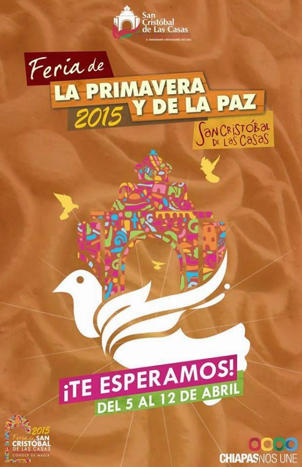 Próximamente Feria de la Primavera y de la Paz 2015 San Cristóbal de las Casas