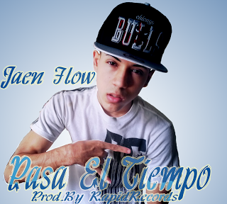 Jaen Flow - Pasa El Tiempo