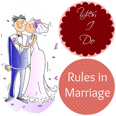 Yes I do Rules in Marriage