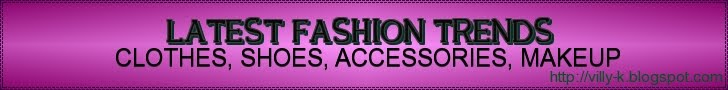 Latest Fashion Trends: Clothes, Shoes, Accessories, Makeup
