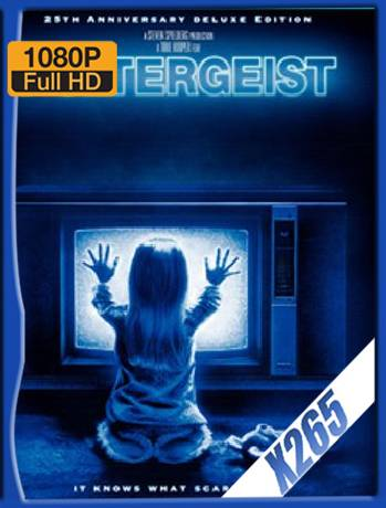 Poltergeist (1982) x265 [1080p] [Latino] [GoogleDrive] [RangerRojo]