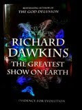 'The Greatest Show on Earth'-The Evidence for Evolution'