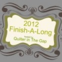 2012 Finish-A-Long @ Gap Quilter