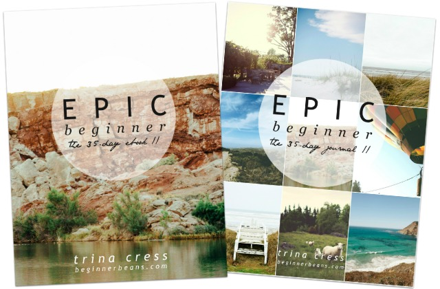 Epic Beginner: The 35-Day Ebook + Journal