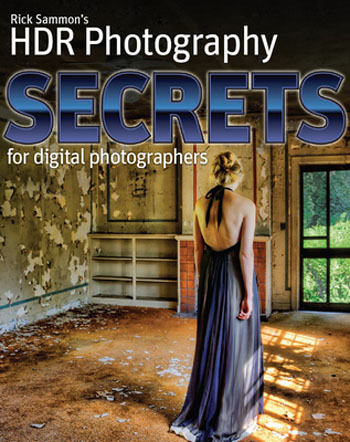 HDR Secrets for Digital Photographers
