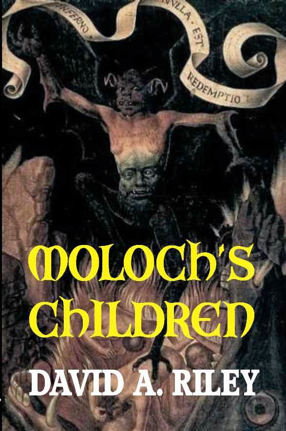Moloch's Children