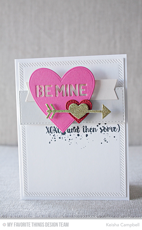 Be Mine Card by Keisha Campbell featuring the Love You More stamp set, Straight to My Heart, Stitched Heart STAX and Heart STAX Die-namics #mftstamps