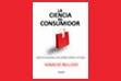 La Ciencia del Consumidor. Autor Ignacio Bellido