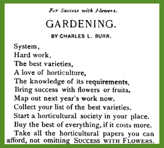 System,  Hard work, The best varieties, A loveof horticulture, The knowledge of requirements, Bring success with flowers or fruits. Map out next year's work now. Collect your lists of best varieties.  Start a horticultural society in your place. Buy the best of everything, if it costs more. Take all the horticultural papers you can afford, not omitting SUCCESS WITH FLOWERS.