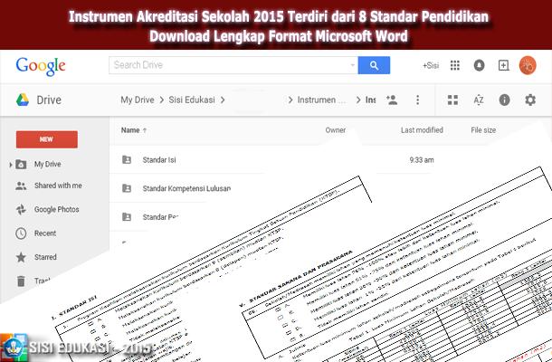 Instrumen Akreditasi Sekolah 2015 Terdiri dari 8 Standar Pendidikan Download Lengkap Format Microsoft Word