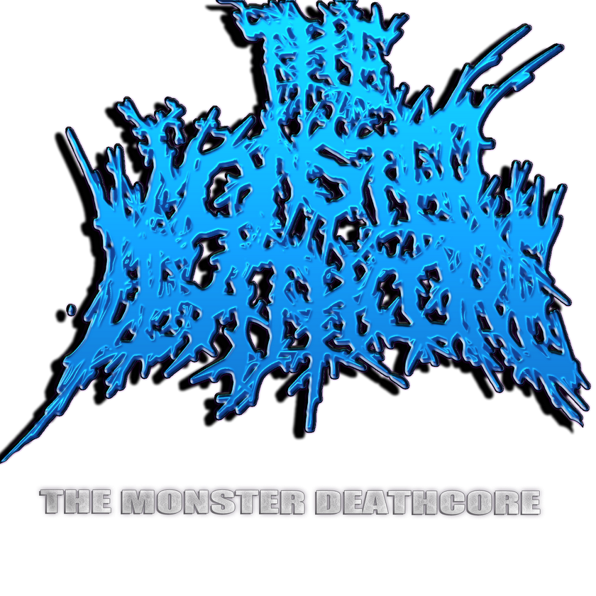 THE MONSTER DEATHCORE: DEATHCORE AND MORE
