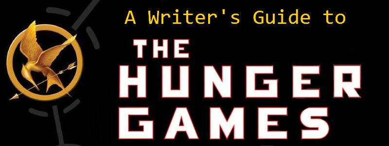 A Writer's Guide to The Hunger Games