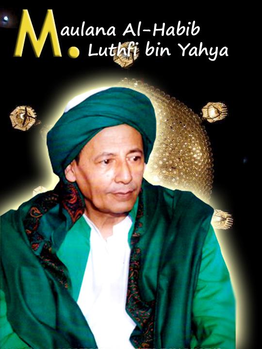 Pustaka Muhibbin Web Para Pecinta Sisi Lain Al Habib Muhammad Luthfi Bin Ali Bin Hasyim Bin Yahya