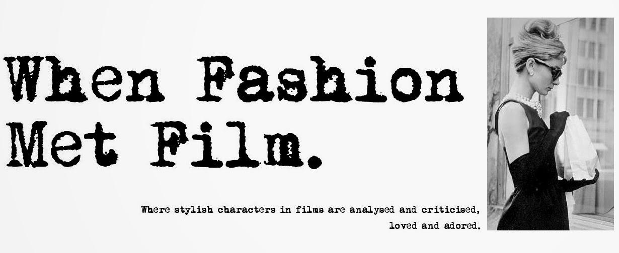 When Fashion Met Film