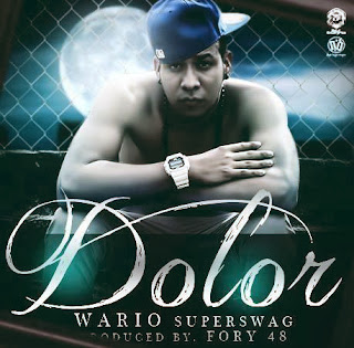Wario SuperSwag – Dolor (Prod.by Fory-48 & Prieto Mc)