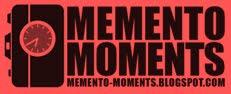 MEMENTO MOMENTS