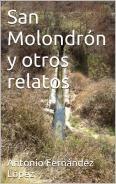 SAN MOLONDRÓN Y OTROS RELATOS