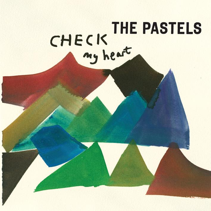 The Pastels – Check My Heart