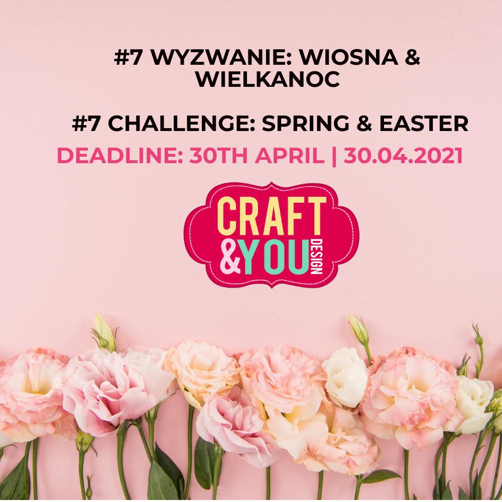 Wyzwanie #7 WIELKANOC & WIOSNA | Challenge #7: Easter & Spring