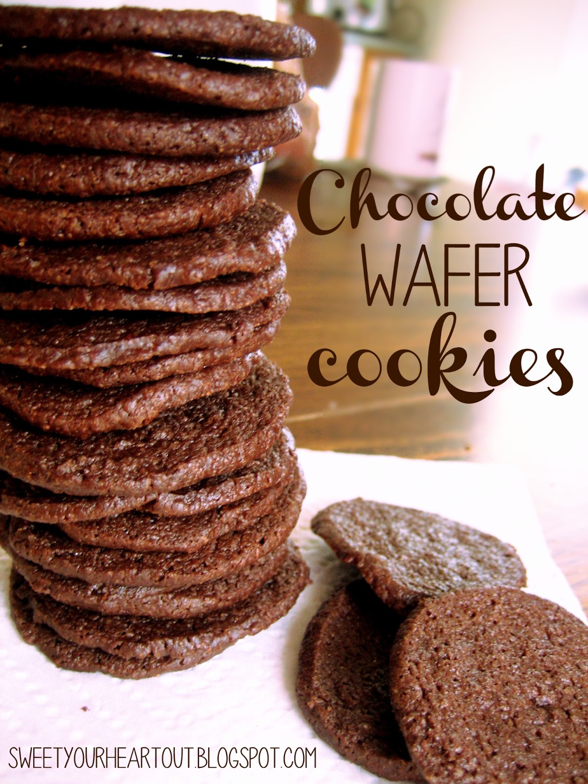 Sweet Your Heart Out: Chocolate Wafer Cookies