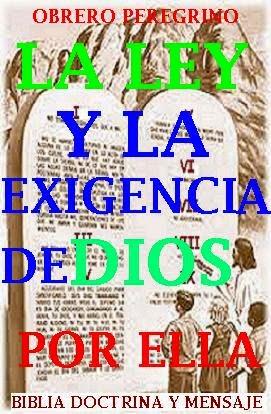 LA LEY Y LA EXIGENCIA DE DIOS POR ELLA