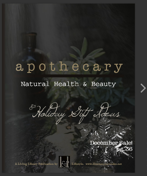 a p o t h e c a r y : Natural Health & Beauty  - a Living Library Publication by linenandlavender.net - open magazine here:   http://glossi.com/linenlavender/48340-a-p-o-t-h-e-c-a-r-y-natural-health-and-beauty
