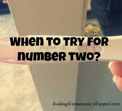 When to try for number two? Pregnancy test