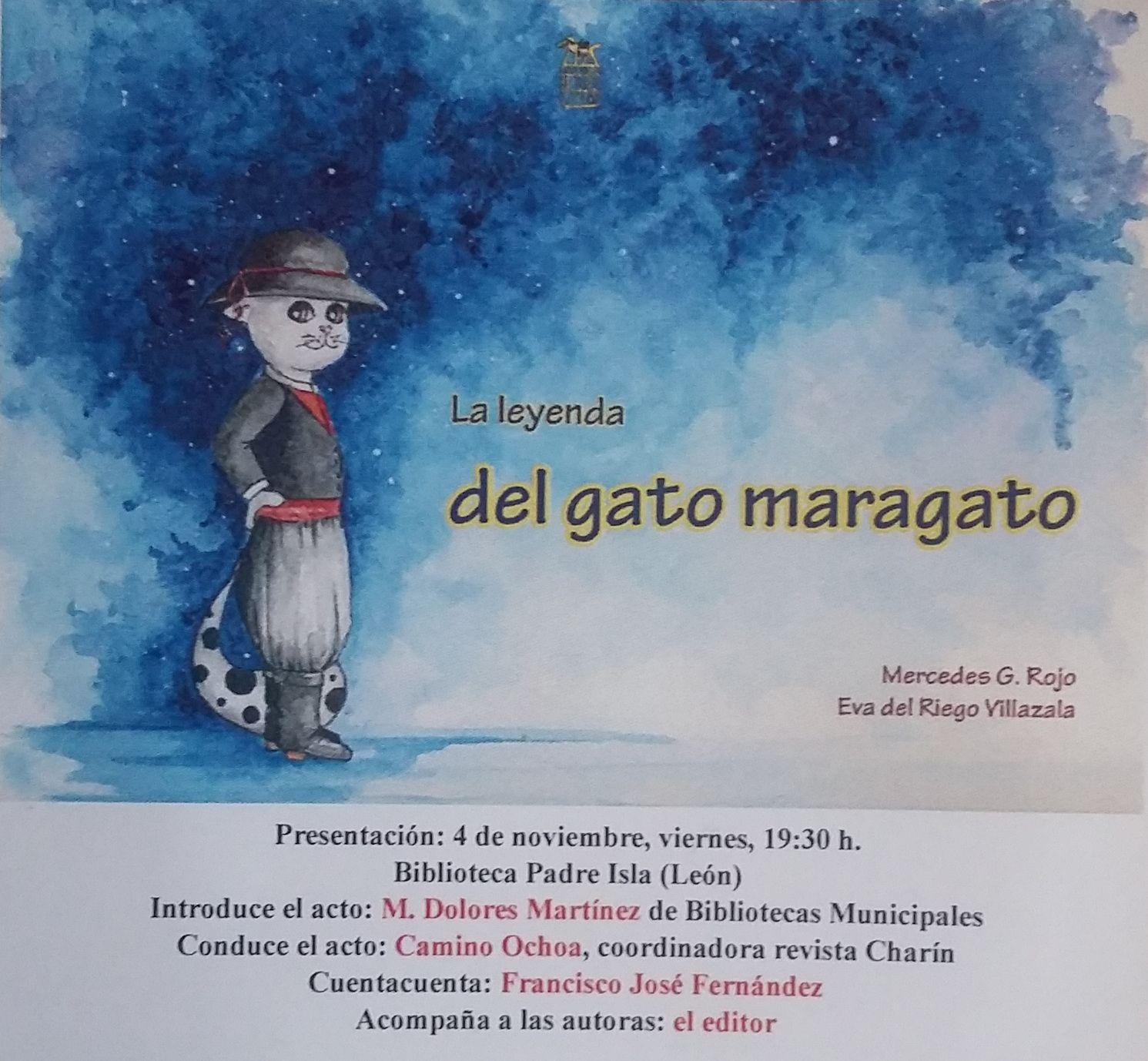LA LEYENDA DEL GATO MARAGATO. Presentación oficial