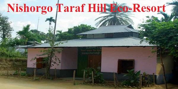 Habiganj Nishorgo Taraf Hill Eco-Resort