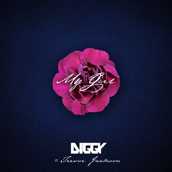 Diggy - My Girl (feat. Trevor Jackson) - Single Cover