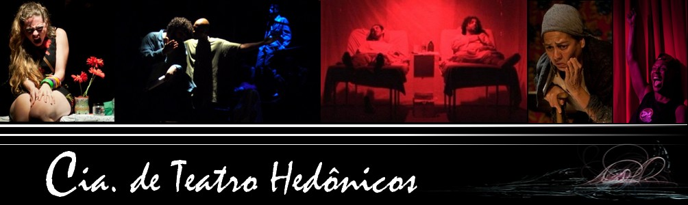 Cia. de Teatro Hedônicos