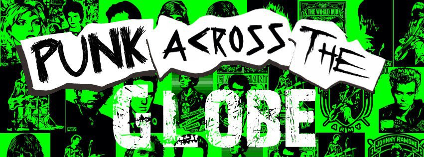 Punk Across The Globe