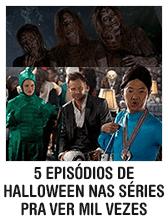 5 episódios de Halloween nas séries de TV pra ver mil vezes