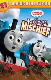 Ver Thomas Y Friends Railway Mischief (2013) Online