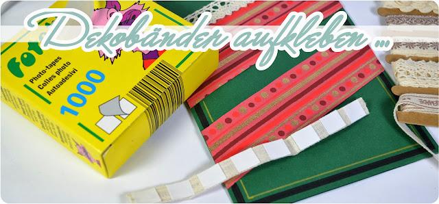 DIY Grußkarten für Weihnachten - Dekobänder aufkleben