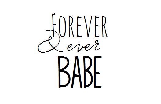 """""""Forever & ever Babe..."""""""