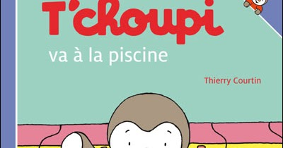 Les lectures des lapins t 39 choupi va la piscine for Choupi a la piscine
