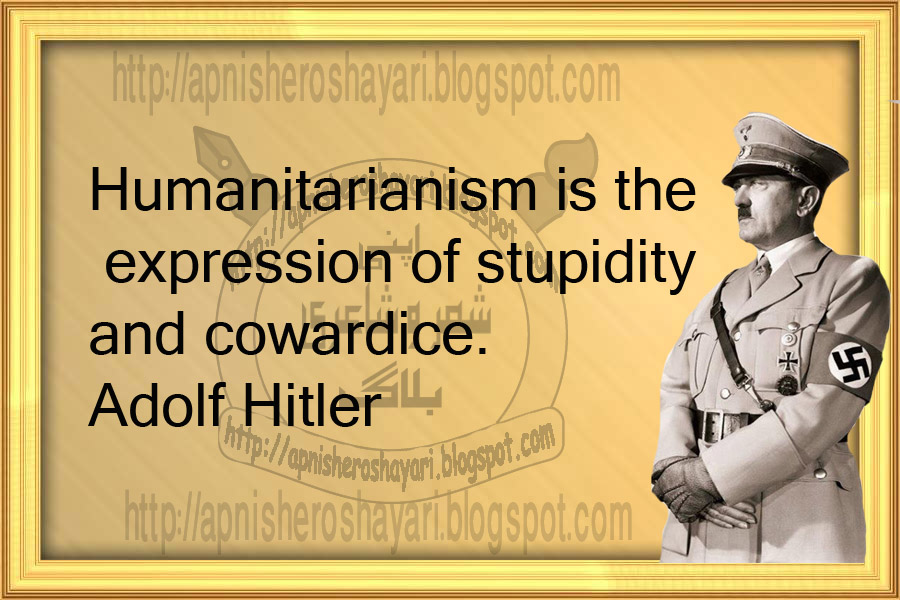 Adolf+Hitler+quote+about+humanitarianism+humanitarianism+quotes%20.jpg