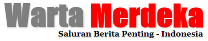 Warta Merdeka Indonesia - Saluran Berita Penting