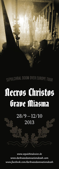 Necros Christos and Grave Miasma - Sepulchral Doom Over Europe Tour 2013