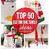 Top 50 Elf on the Shelf ideas