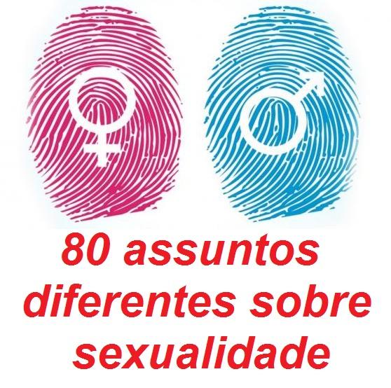 80 ASSUNTOS SOBRE SEXUALIDADE