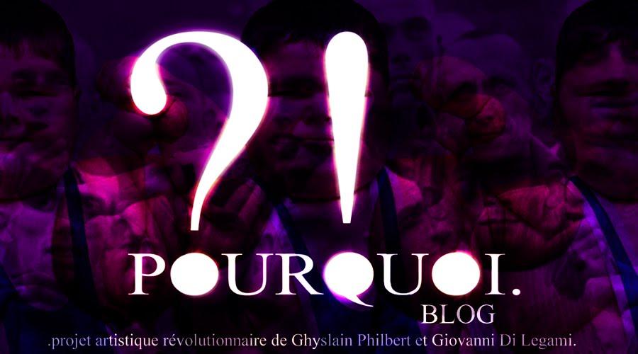 POURQUOI.-BLOG