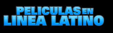 Peliculas en linea latino