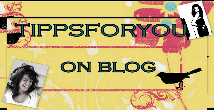 ***tippsforyou-on-blog***