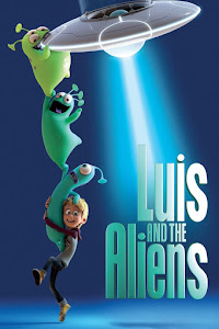 Luis & the Aliens Poster
