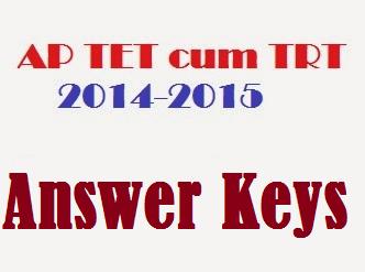 AP TET cum TRT -AP DSC Key 2014-2015