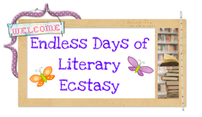 Endless Days of  Literary Ecstasy