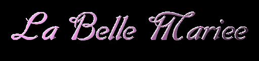 La Belle Mariee
