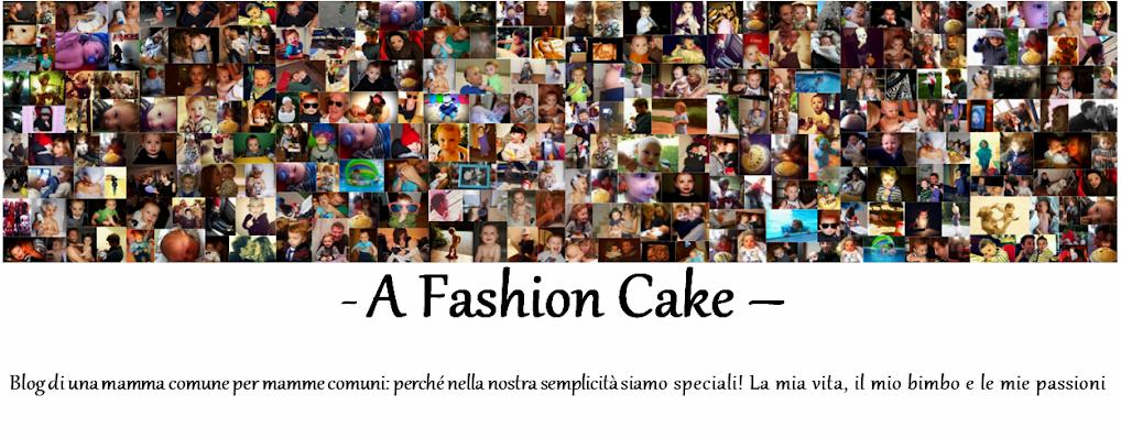 A Fashion Cake